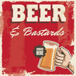 Beer & Bastards