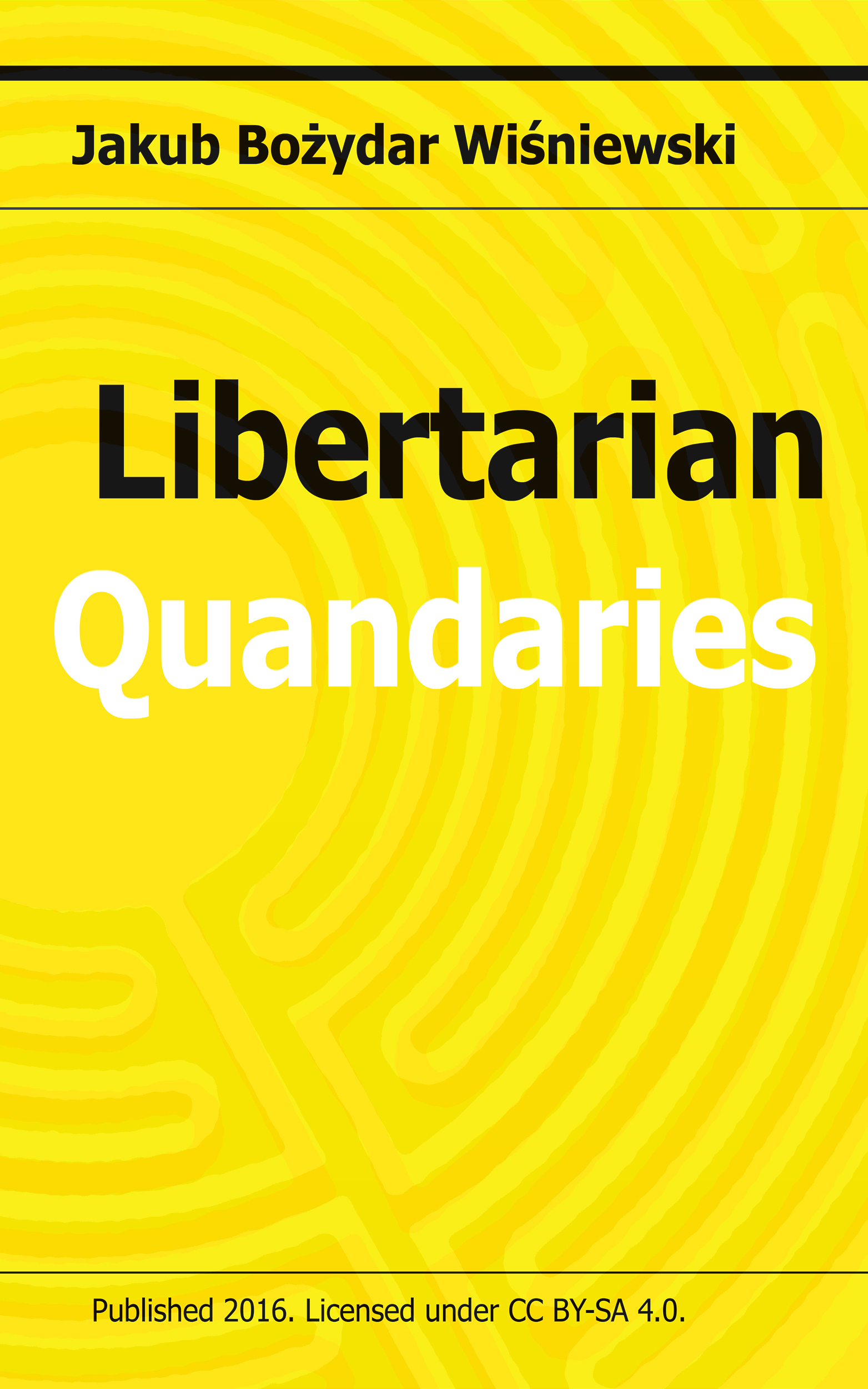 Libertarian Quandaries